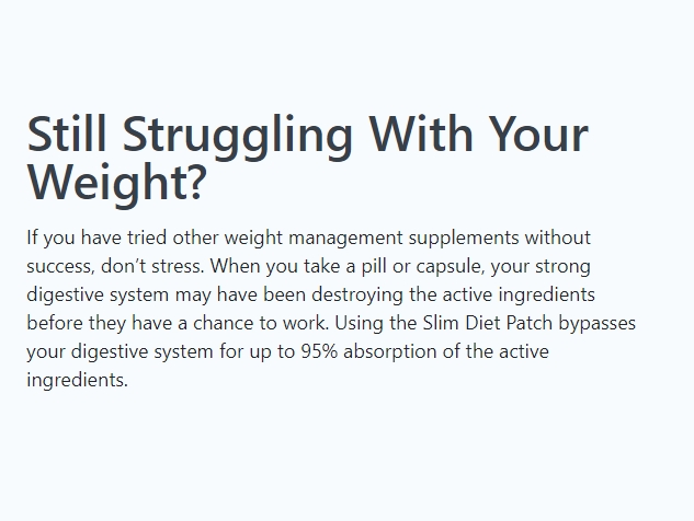 Slim Diet Patch bypasses your digestive system for up to 95% absorption